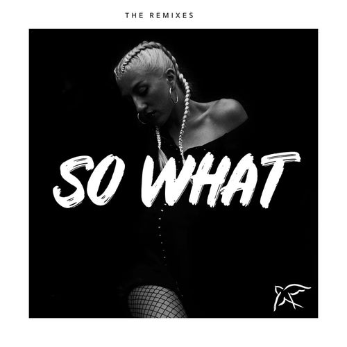 So What (feat. Rockie Fresh) [Remixes]