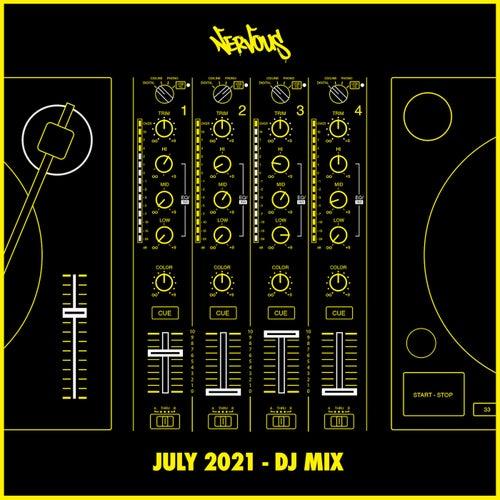 Nervous July 2021 (DJ Mix)
