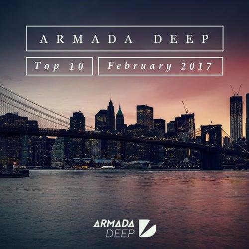 Armada Deep Top 10 - February 2017