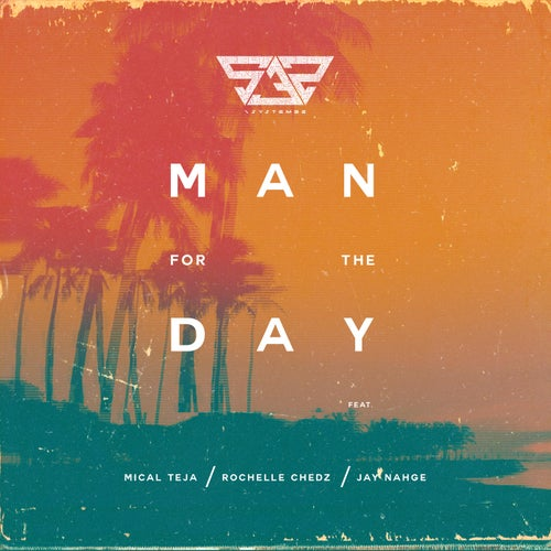 M4TD (Man For The Day) (feat. Rochelle Chedz & Jay Nahge)