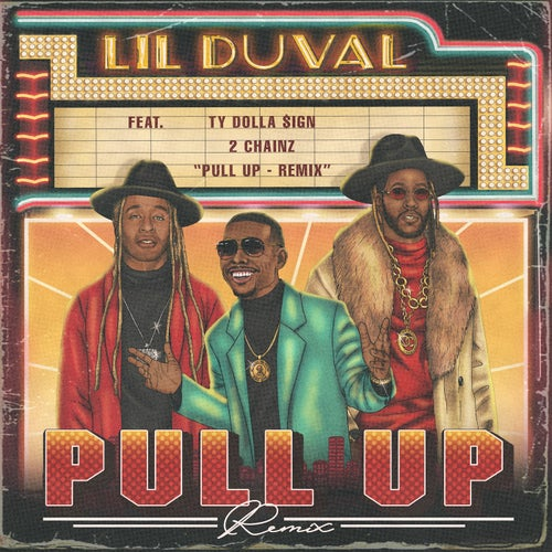 Pull Up (Remix) [feat. 2 Chainz & Ty Dolla $ign]
