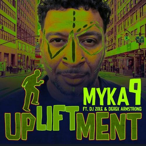 Upliftment (feat. Dj Zole & Derek Armstrong)