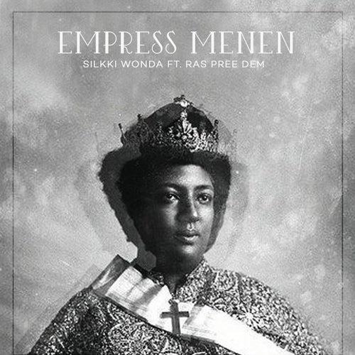 Empress Menen (feat. Ras Pree Dem)