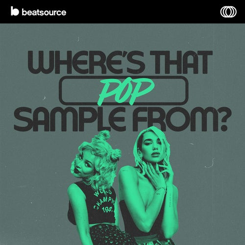 Where's That Pop Sample From? playlist