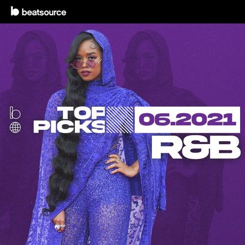 R&B Top Picks June 2021 playlist