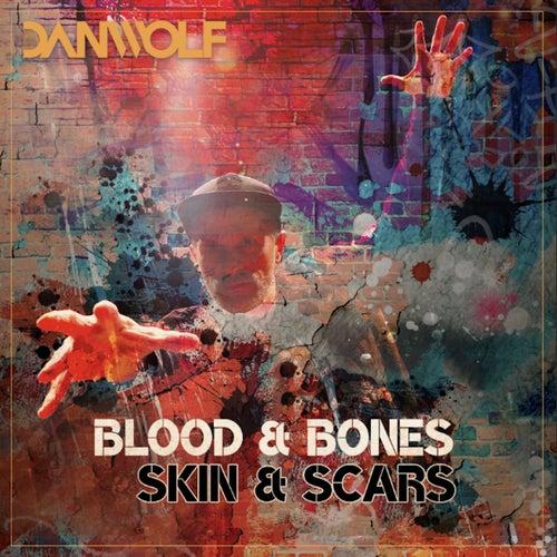 Blood & Bones, Skin & Scars