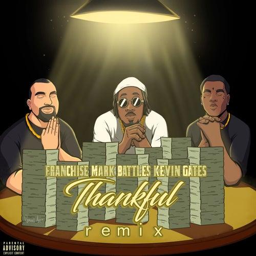 Thankful Remix (feat. Kevin Gates)