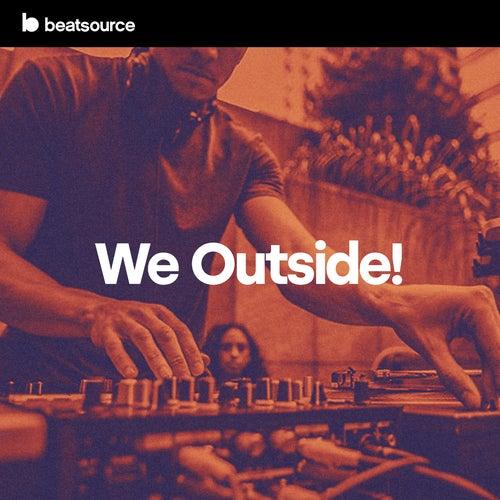 We Outside! Album Art