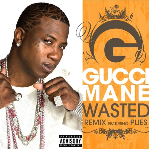 Wasted (feat. Plies)