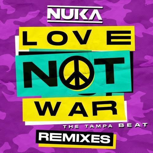 Love Not War (The Tampa Beat) [Remixes]