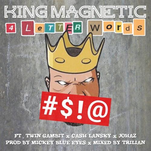 4 Letter Words (feat. Twin Gambit, Cash Lansky & Johaz)