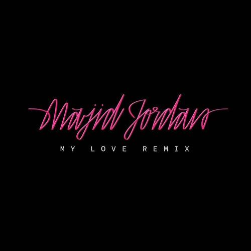 My Love (feat. Drake)
