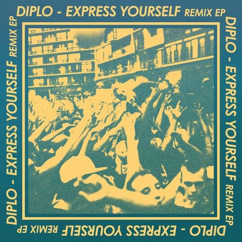 Express Yourself Remix