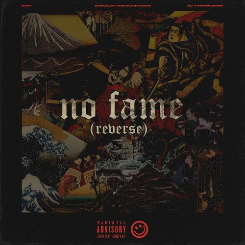 No fame(reverse)
