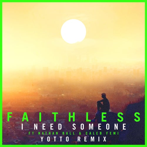 I Need Someone (feat. Nathan Ball & Caleb Femi) [Yotto Remix] [Edit]