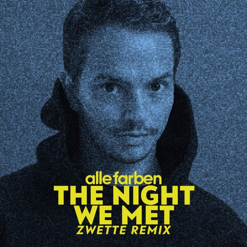 The Night We Met - Zwette Extended Mix