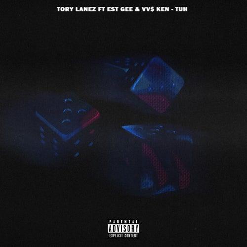 Tuh (feat. EST Gee, VV$ Ken)
