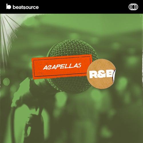 Acapellas - R&B playlist