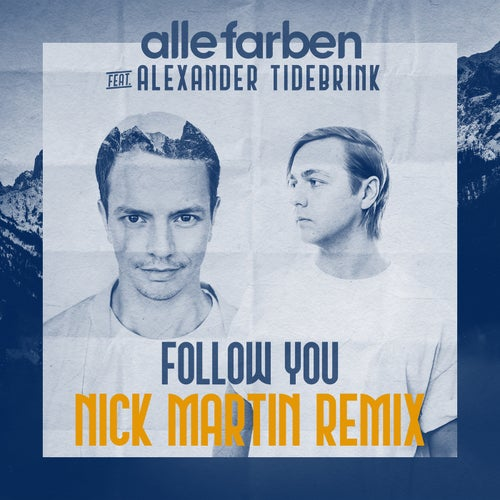 Follow You - Nick Martin Remix