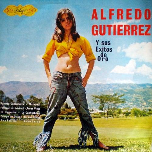 Alfredo gutierrez y sus exitos de oro
