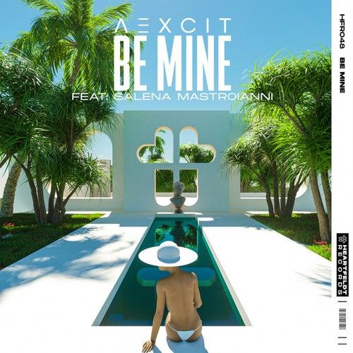 Be Mine (feat. Salena Mastroianni)