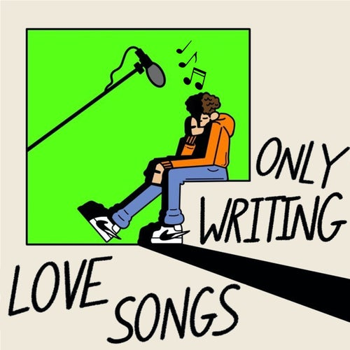 Only Writing Love Songs