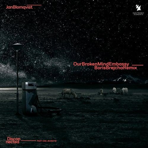 Our Broken Mind Embassy - Boris Brejcha Remix