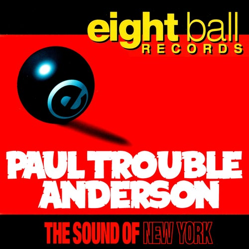 Sound Of New York by Paul Trouble Anderson