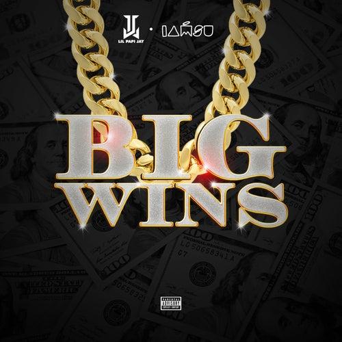 Big Wins (feat. IAMSU!)