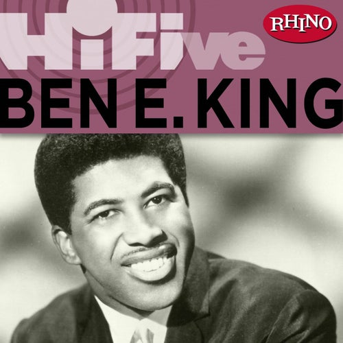 Rhino Hi-Five: Ben E. King