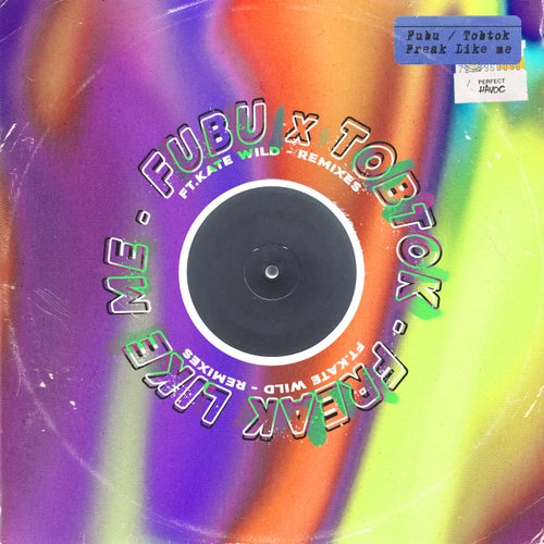Freak Like Me (feat. Kate Wild) [Fuse Remix]