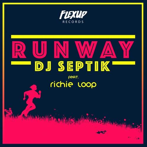 Runway (feat. Richie Loop)