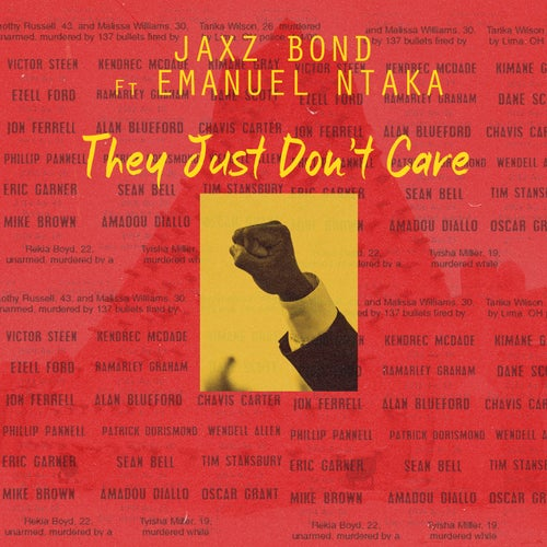 They Just Don?t Care (feat. Emanuel Ntaka)