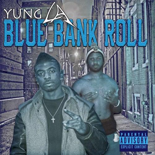Blue Bank Roll  Vol.1