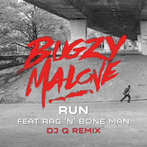 Run (feat. Rag'n'Bone Man) [DJ Q Remix]