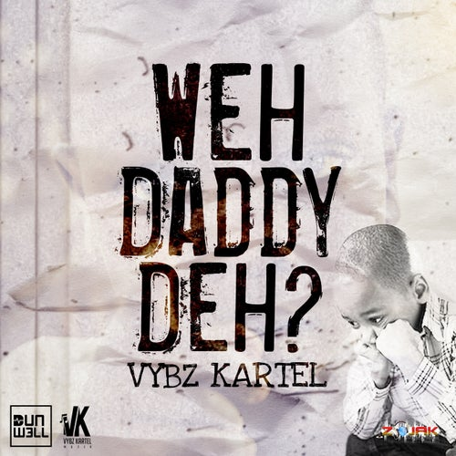 Weh Daddy Deh - Single