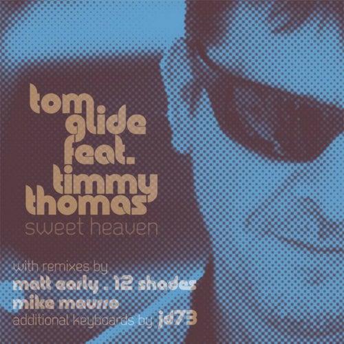 Sweet Heaven (feat. Timmy Thomas)