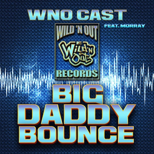 Big Daddy Bounce (feat. Morray)