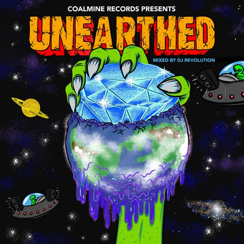 Coalmine Records Presents: Unearthed (Mixed by DJ Revolution)