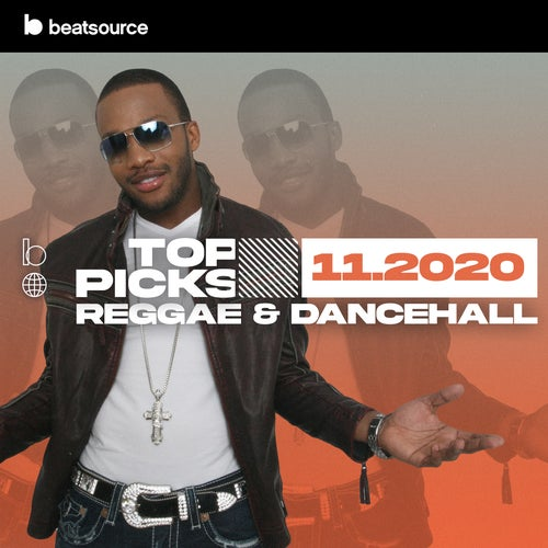 Reggae & Dancehall Top Picks November 2020 playlist