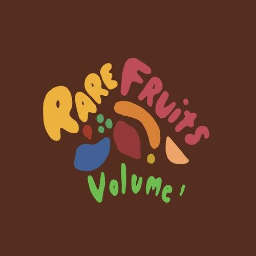 Rare Fruits, Vol. 1