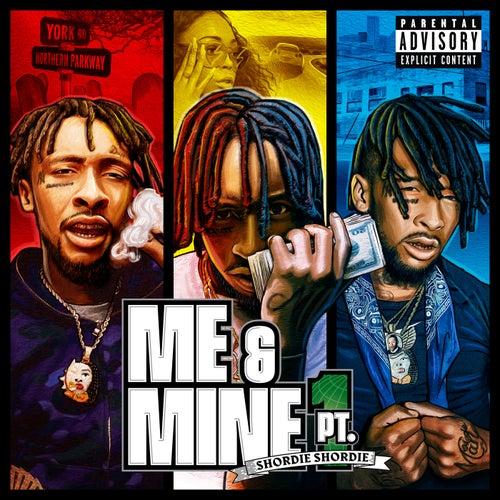 Me & Mine, Pt. 1