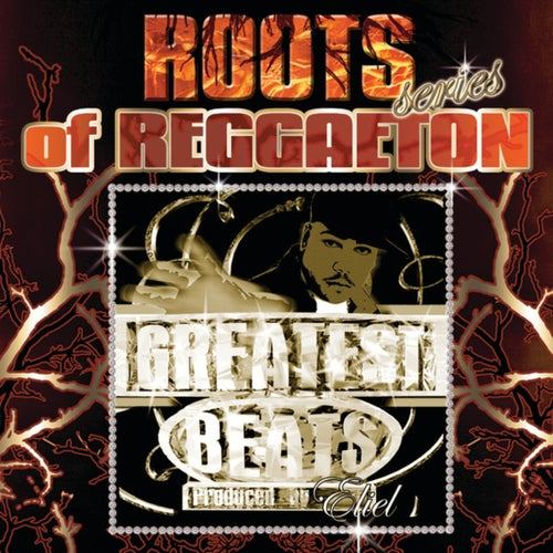 "Roots Of Reggaeton ""Greatest Reggaeton Beats"""