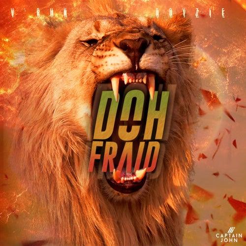 Doh Fraid