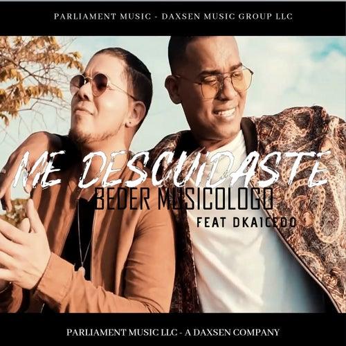 Me Descuidaste (feat. Dkaicedo)