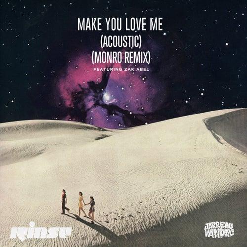 Make You Love Me (feat. Zak Abel)