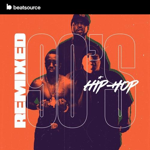 Remixed - 90s Hip-Hop playlist
