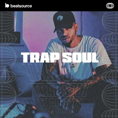 Trap Soul playlist