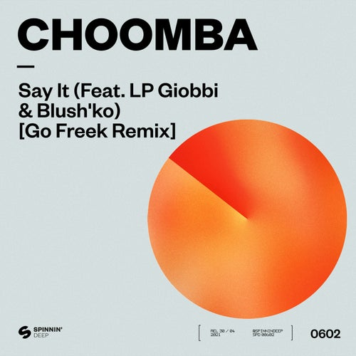 Say It (feat. LP Giobbi & Blush'ko) [Go Freek Remix]
