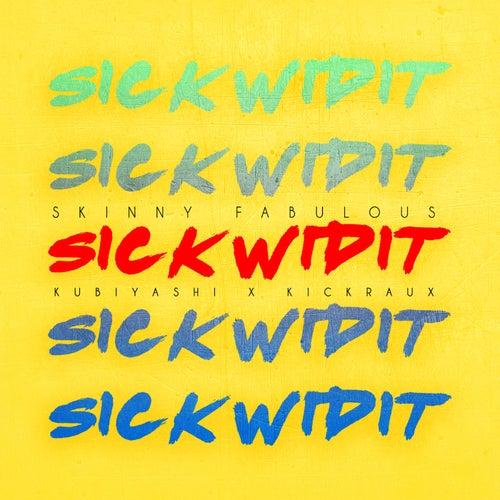 Sick Wid It (Soca 2017 Carnival)